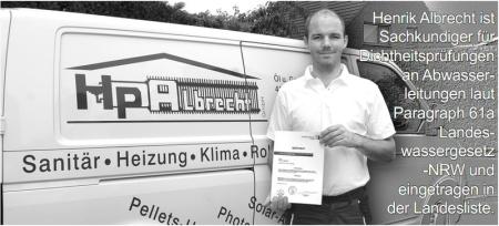 Hendrik Albrecht von der Albrecht GmbH ist Zertifizierter Sachkundiger für Dichtigkeitsprüfungen laut Paragraph 61a des Landeswassergesetz NRW.